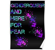 Genderqueer and here for fear Poster