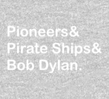 Pioneers, Pirate Ships & Dylan One Piece - Long Sleeve