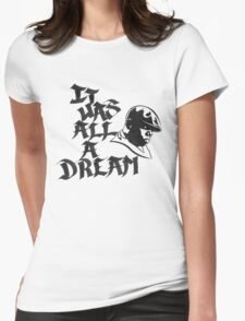 It Was All A Dream Black Womens Fitted T-Shirt