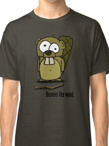 Beavers like wood. Classic T-Shirt
