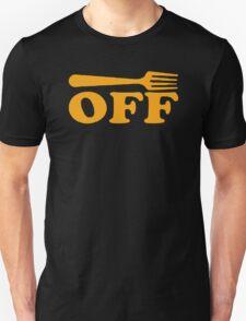 FORK OFF awesome club festival rude cool joke T-Shirt