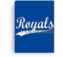Royals - It's In The Blood Canvas Print