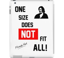 One Size Does NOT Fit All - Miranda Hart [Unofficial] iPad Case/Skin