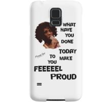 What Have You Done Today To Make You Feel Proud - Miranda Hart [Unofficial] Samsung Galaxy Case/Skin