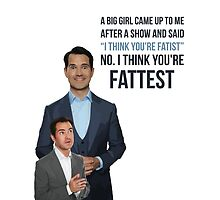 Jimmy Carr - Fatist Joke by 4ogo Design