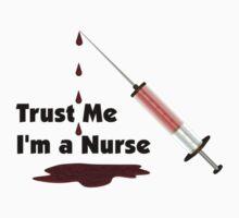 Trust Me, I'm a Nurse by Packrat