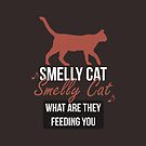 Smelly Cat - Friends by 4ogo Design