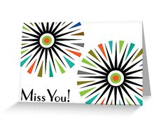 Starburst -  Miss You - Card Greeting Card