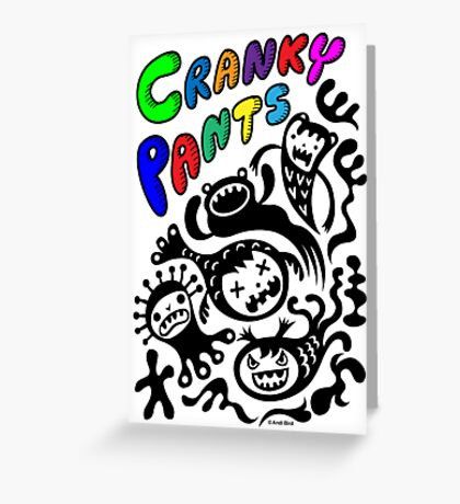 Cranky Pants ll - card  Greeting Card