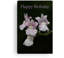 Happy Birthday ......... Canvas Print