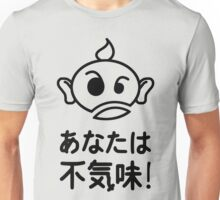 You're weird Japanese Kanji T-shirt Unisex T-Shirt