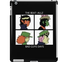 Bad Guys Days iPad Case/Skin