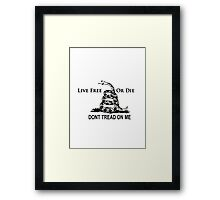 Live Free or Die Don't Tread on Me Shirts and Stickers Framed Print