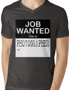 Job Wanted - Photographer Mens V-Neck T-Shirt