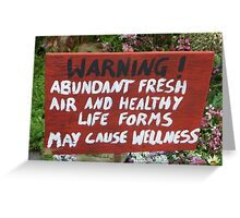Warning Sign in Garden Greeting Card