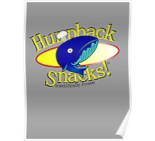 Humpback Snacks! (Don't eat whales) Poster