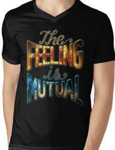 The Feeling Is Mutual Mens V-Neck T-Shirt