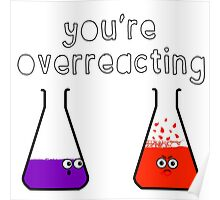 You're Overreacting Poster