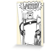 Lactose The Intolerant Greeting Card