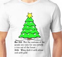 JEREMIAH 10  THE X MASS TREE Unisex T-Shirt