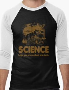 Science Proves Others Are Dumb Men's Baseball ¾ T-Shirt