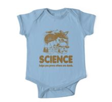 Science Proves Others Are Dumb One Piece - Short Sleeve