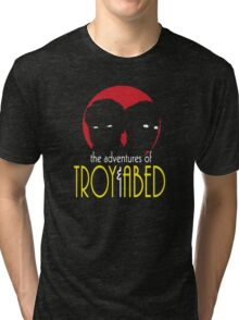 The Adventures of Troy and Abed Tri-blend T-Shirt