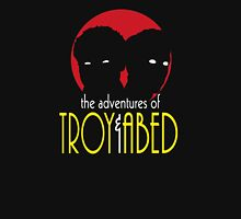 The Adventures of Troy and Abed Unisex T-Shirt
