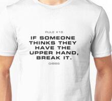 Rule #16 Unisex T-Shirt