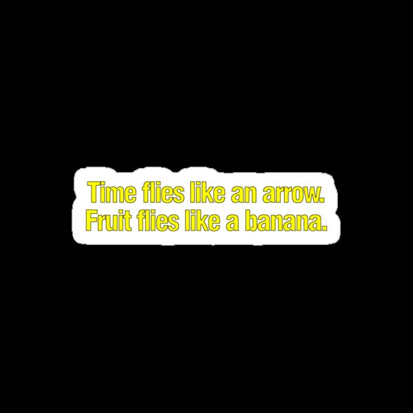 Time flies like an arrow Fruit flies like a banana by digerati