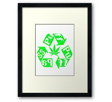 Recycle PuFF PuFF PaSS Framed Print