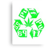 Recycle PuFF PuFF PaSS Canvas Print