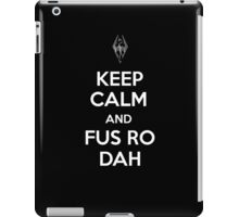 Keep Calm and Fus Ro Dah 2 iPad Case/Skin