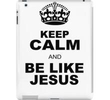 BE LIKE JESUS iPad Case/Skin
