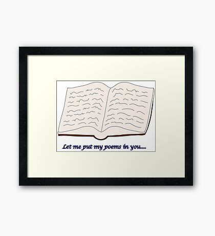 "Blades of Glory ""Let me put my poems in you…"" Framed Print"