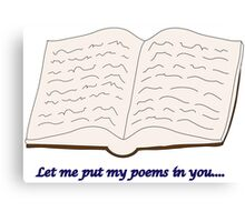 """Blades of Glory """"Let me put my poems in you…"""" Canvas Print"""