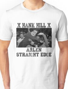 X ARLEN X Straight Edge King of the Hill Unisex T-Shirt