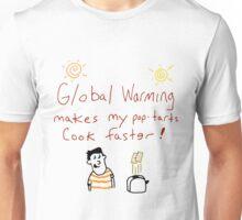 Global Warming! Unisex T-Shirt