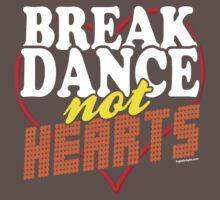 Break Dance Not Hearts Retro Vintage  One Piece - Short Sleeve