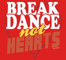 Break Dance Not Hearts Retro Vintage  Baby Tee