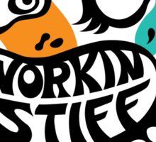 Working Stiff   Sticker