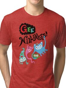 Gee Willikers  Tri-blend T-Shirt