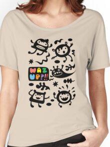 Waz Up   Women's Relaxed Fit T-Shirt