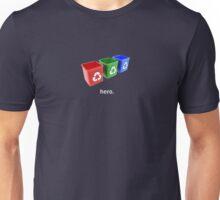 My hero! Unisex T-Shirt