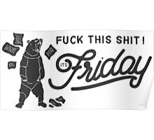 its friday ! Poster