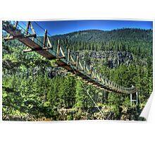 Swinging Bridge at Kootenai Falls Poster