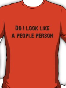 People Person (Black) T-Shirt