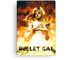 Bullet Gal #11 Canvas Print
