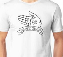 The sound of one hand clapping Unisex T-Shirt