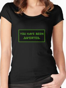 """""""You have been diverted."""" Women's Fitted Scoop T-Shirt"""